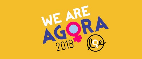 #AGORA2018 – A Gathering of open Hearts and open Minds