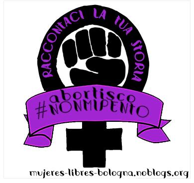 Abortisco e non mi pento campaign by Mujeres libres