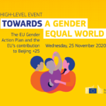 """High-Level Event: """"Towards a Gender Equal Future – The EU Gender Action Plan III and its contribution to Beijing +25"""""""